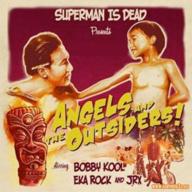 "SUPERMAN IS DEAD. Album ""Angels and The Outsiders"""